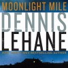 Moonlight Mile (Audio) - Dennis Lehane, Jonathan Davis