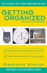 Getting Organized: The Easy Way to Put Your Life in Order - Stephanie Winston