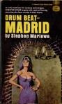 Drum Beat - Madrid - Stephen Marlowe