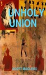 Unholy Union - Scott Macleod