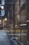 The Swimming Pool Library - Alan Hollinghurst