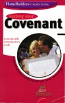 Keeping Your Covenant - Dennis Rainey