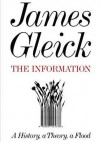 The Information: A History, A Theory, A Flood - James Gleick, Rob Shapiro