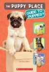 The Puppy Place: Guide to Puppies - Ellen Miles