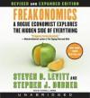 Freakonomics: A Rogue Economist Explores the Hidden Side of Everything (MP3 Book) - Steven D. Levitt, Stephen J. Dubner