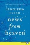 News from Heaven LP: The Bakerton Stories - Jennifer Haigh
