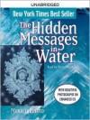 The Hidden Messages in Water (Audio) - Masaru Emoto, David Thayne, Victor Slezak, David A. Thayne