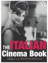 The Italian Cinema Book - Peter Bondanella