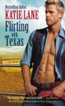 Flirting with Texas - Katie Lane