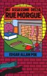 I delitti della rue Morgue - Edgar Allan Poe