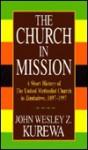 Church in Mission - John Wesley, Zwomunondita Kurewa, Rex Matthews