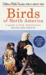 Birds of North America: A Guide To Field Identification (Golden Field Guide from St. Martin's Press) - Chandler S. Robbins, Bertel Bruun, Herbert S. Zim, Arthur Singer