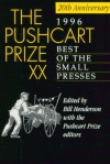 The 1996 Pushcart Prize XX: Best of the Small Presses (Pushcart Prize) - Bill Henderson