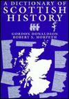 A Dictionary of Scottish History - Gordon Donaldson, Robert S. Morpeth, John Donald