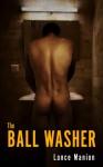 The Ball Washer - Lance Manion