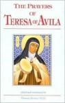 Prayers of Teresa of Avila - Teresa of Ávila, Thomas Alvarez