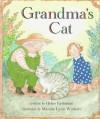 Grandma's Cat - Helen Ketteman, Marsha Lynn Winborn