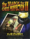 The Search For Chess Perfection. (Perfect Paperback) - C.J.S. Purdy, John S. Hammond, Robert Jamieson
