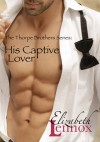 His Captive Lover - Elizabeth Lennox