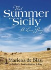 That Summer in Sicily: A Love Story (Audio) - Marlena De Blasi