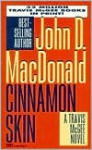 Cinnamon Skin: Introduction by Lee Child: Travis McGee, No 20 - John D. MacDonald