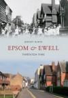 Epsom Through Time - Jeremy Harte