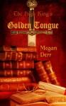 The High King's Golden Tongue - Megan Derr