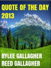 Quote of the Day 2013 - Michael Gallagher, Rylee Gallagher, Reed Gallagher