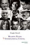 Reading Films: My International Cinema - Douglas Messerli