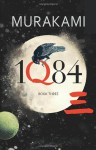 1Q84: Book Three - Haruki Murakami, Philip Gabriel