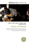 Music of Finland - Agnes F. Vandome, John McBrewster, Sam B Miller II