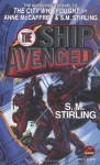 The Ship Avenged - S.M. Stirling