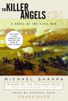 The Killer Angels - Michael Shaara, Jeff Shaara, Stephen Hoye
