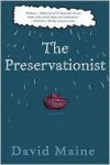 The Preservationist - David Maine