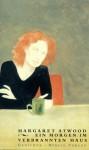 Morgen im verbrannten Haus - Beatrice Howeg, Margaret Atwood