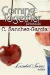 Coming Together Presents: C. Sanchez-Garcia - C. Sanchez-Garcia, Lisabet Sarai, Alessia Brio
