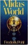 Midas World: A Novel - Frederik Pohl