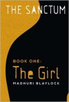The Girl - Madhuri Blaylock