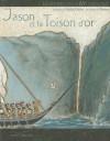 Jason Et La Toison D'Or - Nicolas Cauchy, Morgan