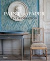Paint and Paper: In Decoration - David Oliver