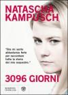 3096 giorni (eBook) - Natascha Kampusch