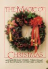 The Magic Of Christmas: A Collection Of Stories, Poems, Essays And Traditions - Deseret Book