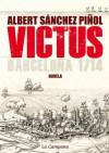Victus (Spanish Edition) - Albert Sánchez Piñol