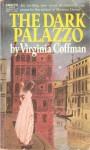 The Dark Palazzo - Virginia Coffman