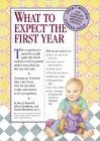 What to Expect the First Year - Heidi Murkoff, Sandee Hathaway