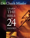 Learn the Bible in 24 Hours Comprehensive Workbook - Chuck Missler