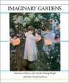 Imaginary Gardens - Charles Sullivan