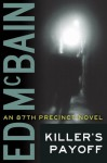 Killer's Payoff (An 87th Precinct Novel) - Ed McBain