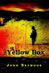 The Yellow Box - John Seymour