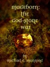 The God-Stone War - Michael G. Manning